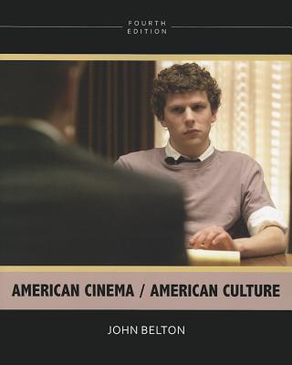 American Cinema/American Culture By Belton, John