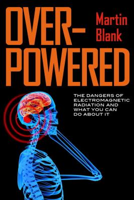 Overpowered By Blank, Martin, Ph.d.